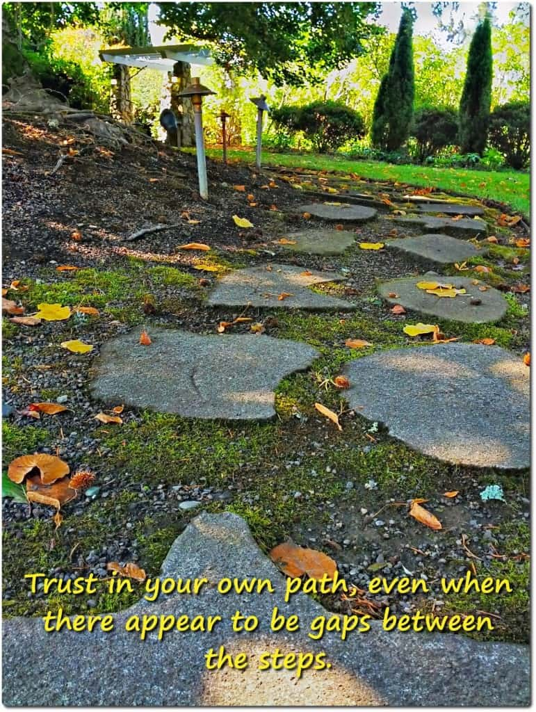 trust in your own path--stone path through garden