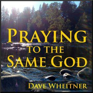 Praying to the Same God cover art