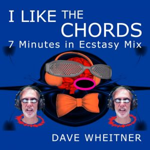 """""""I Like the Chords (7 Minutes in Ecstasy)"""" cover art"""