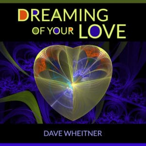 Dreaming of Your Love cover art